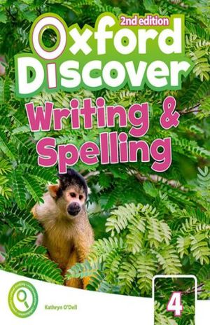 OXFORD DISCOVER 4 WRITING & SPELLING BOOK / 2 ED.