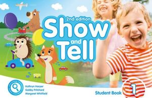 SHOW AND TELL 1 (STUDENT BOOK ACCESS CARD PACK APP) / 2 ED.