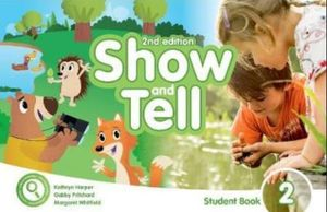 SHOW AND TELL 2 (STUDENT BOOK ACCESS CARD PACK APP) / 2 ED.