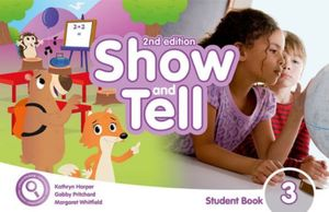 SHOW AND TELL 3 (STUDENT BOOK ACCESS CARD PACK APP) / 2 ED.