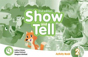 SHOW AND TELL 2 (ACTIVITY BOOK) / 2 ED.