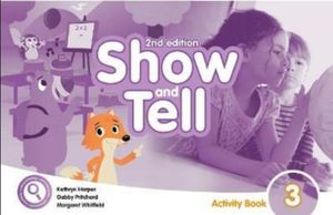 SHOW AND TELL 3 (ACTIVITY BOOK) / 2 ED.