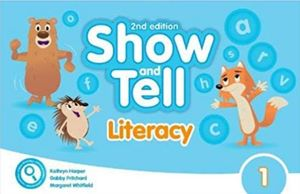 SHOW AND TELL 1 (LITERACY BOOK) / 2 ED