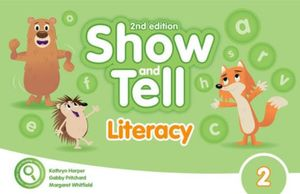 SHOW AND TELL 2 (LITERACY BOOK) / 2 ED.
