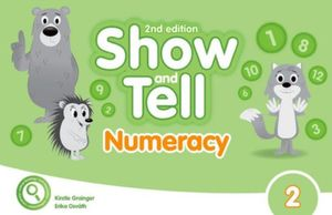 SHOW AND TELL 2 (NUMERACY BOOK) / 2 ED.