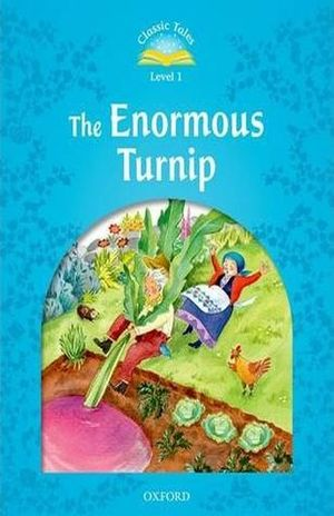 THE ENORMOUS TURNIP. CLASSIC TALES LEVEL 1 / 2 ED.