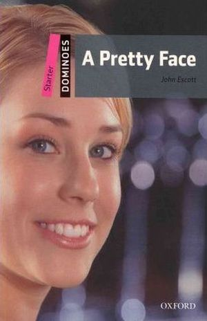 A PRETTY FACE. DOMINOES STARTER / 2 ED.