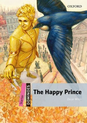 HAPPY PRINCE, THE / DOMINOES STARTER