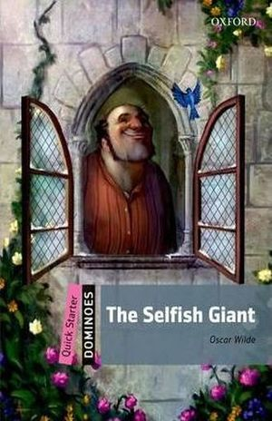THE SELFISH GIANT. DOMINOES QUICK STARTER / 2 ED.