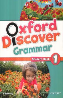 OXFORD DISCOVER 1 GRAMMAR. STUDENT BOOK