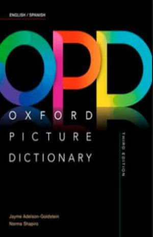 OXFORD PICTURE DICTIONARY (ENGLISH/SPANISH DICTIONARY)