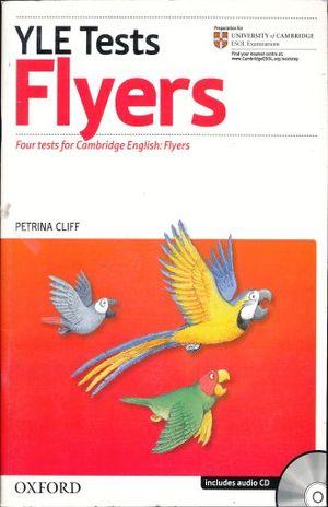 YLE TESTS FLYERS (INCLUYE CD)