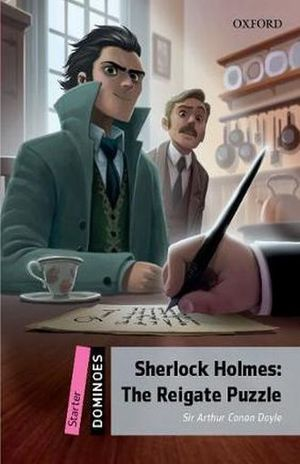 SHERLOCK HOLMES THE REIGATE PUZZLE. DOMINOES STARTER / 2 ED.