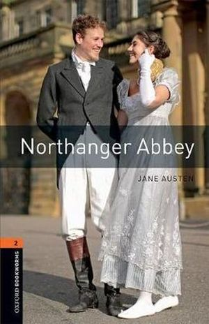NORTHANGER ABBEY. OXFORD BOOKWORMS LEVEL 3 / 3 ED.