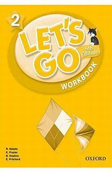 LETS GO 2 WORKBOOK / 4 ED.