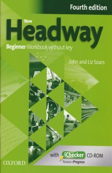 NEW HEADWAY BEGINNER. WORKBOOK WITHOUT KEY (INCLUYE CD - ROM) / 4 ED.