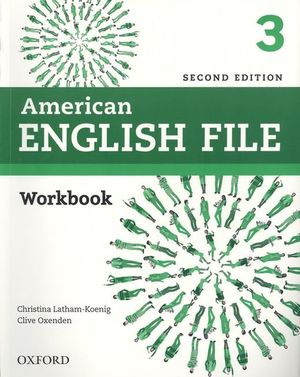American English File 3. Workbook without Answer Key / 2 ed.