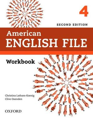 American English File 4. Workbook without Answer Key / 2 ed.