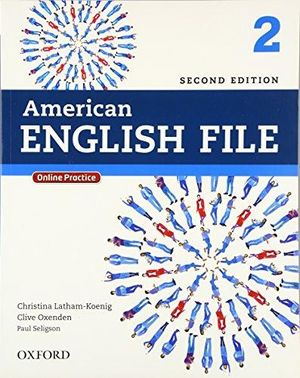 AMERICAN ENGLISH FILE 2 STUDENTS BOOK / 2 ED.
