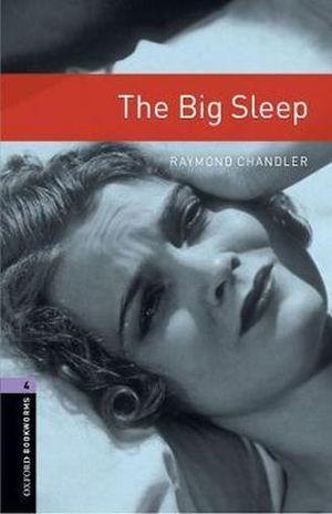 THE BIG SLEEP. OXFORD BOOKWORMS LEVEL 4 / 3 ED.