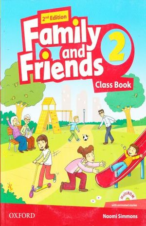FAMILY AND FRIENDS 2 CLASS BOOK / 2 ED.