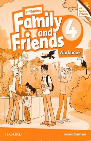 FAMILY AND FRIENDS 4 WORKBOOK / 2 ED.