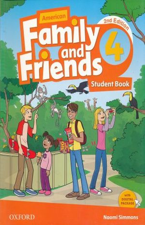 AMERICAN FAMILY & FRIENDS 4 STUDENT BOOK / 2 ED.