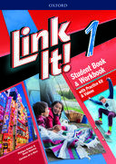 Link it! 1. Student Book & Workbook with practice kit & videos