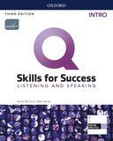 Q Skills for Success Intro. Listening and Speaking / 3 ed.
