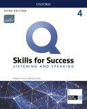 Q Skills for Success 4. Listening and Speaking with online practice / 3 ed.