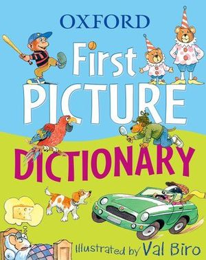OXFORD FIRST PICTURE DICTIONARY