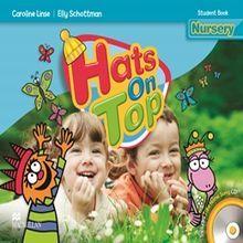HATS ON TOP NURSERY. STUDENT BOOK (INCLUYE CD)