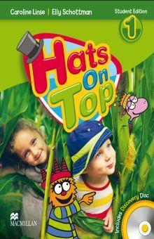 HATS ON TOP 1. STUDENT BOOK (INCLUYE CD)