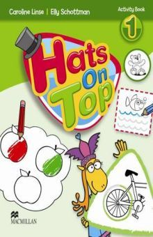 HATS ON TOP 1. ACTIVITY BOOK