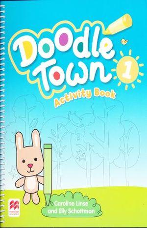 DOODLE TOWN 1 ACTIVITY BOOK