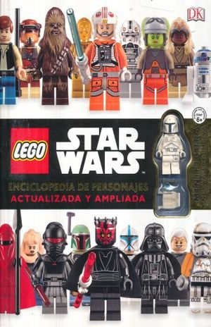 LEGO STAR WARS. ENCICLOPEDIA DE PERSONAJES ACTUALIZADA Y AMPLIADA / PD.