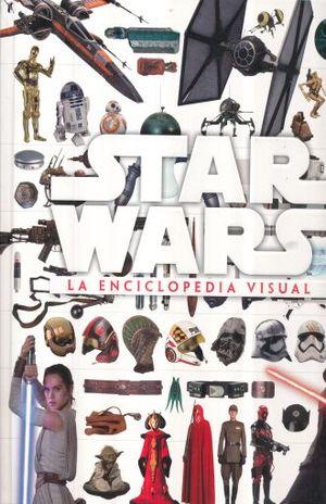 STAR WARS. LA ENCICLOPEDIA VISUAL / PD.