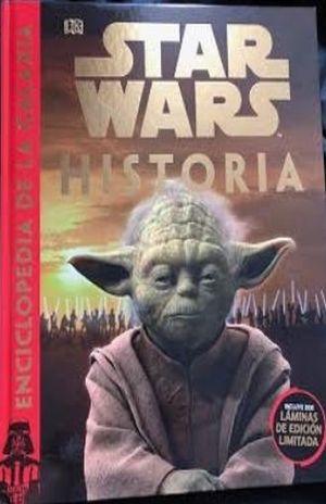 STAR WARS HISTORIA. ENCICLOPEDIA DE LA GALAXIA / PD. (INCLUYE DOS LAMINAS DE EDICION LIMITADA)