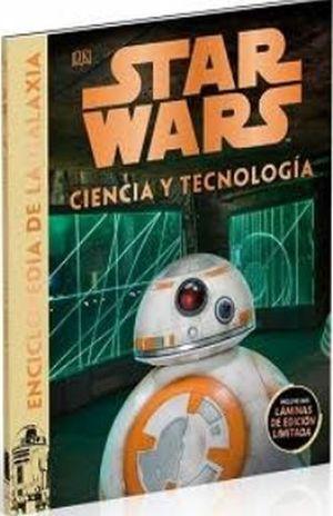 STAR WARS CIENCIA Y TECNOLOGIA. ENCICLOPEDIA DE LA GALAXIA / PD. (INCLUYE DOS LAMINAS DE EDICION LIMITADA)