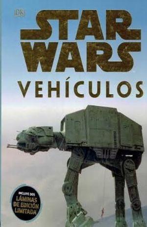 STAR WARS VEHICULOS. ENCICLOPEDIA DE LA GALAXIA / PD. (INCLUYE DOS LAMINAS DE EDICION LIMITADA)