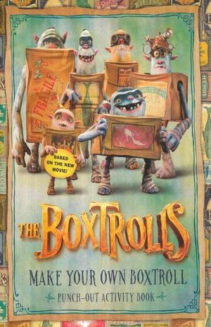 MAKE YOUR OWN BOXTROLL / THE BOXTROLLS