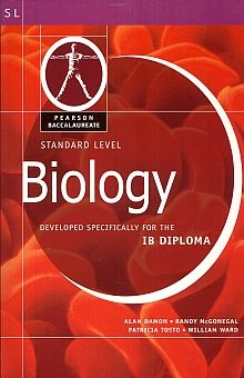 BIOLOGY. STANDARD LEVEL DEVELOPED SPECIFICALLY FOR THE IB DIPLOMA