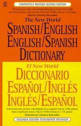 NEW WORLD SPANISH ENGLISH / ENGLISH SPANISH DICTIONARY, THE / 2 ED.