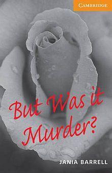 CER 4 BUT WAS IT MURDER?. PAPERBACK