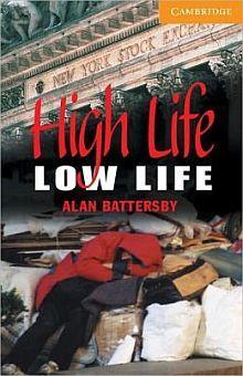CER 4 HIGH LIFE LOW LIFE. PAPERBACK