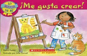 ME GUSTA CREAR / LO MEJOR DE MI