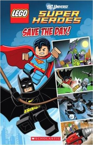 LEGO DC UNIVERSE SUPER HEROES. SAVE THE DAY