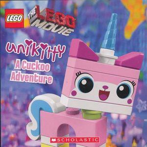 LEGO: THE LEGO MOVIE. UNIKITTY:A CUCKOO