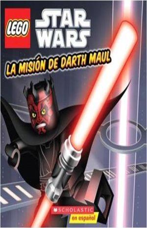 LEGO STAR WARS. LA MISION DE DARTH MAUL