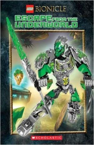LEGO BIONICLE. ESCAPE FROM THE UNDERWORLD